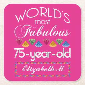 75th Birthday Most Fabulous Colorful Gems Pink Square Paper Coaster