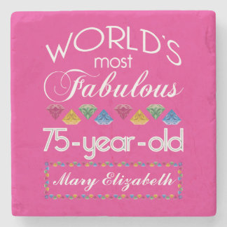 75th Birthday Most Fabulous Colorful Gems Pink Stone Coaster
