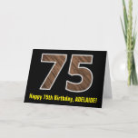 "[ Thumbnail: 75th Birthday: Name + Faux Wood Grain Pattern ""75"" Card ]"