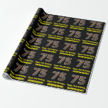 """[ Thumbnail: 75th Birthday: Name & Faux Wood Grain Pattern """"75"""" Wrapping Paper ]"""