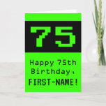 "[ Thumbnail: 75th Birthday: Nerdy / Geeky Style ""75"" and Name Card ]"