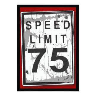 75th Birthday Party Grungy Speed Limit Sign 5x7 Paper Invitation Card