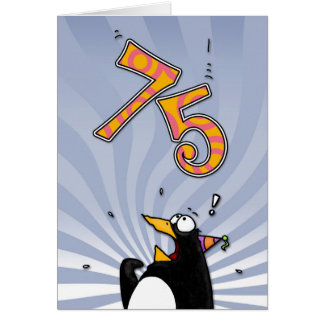 75th Birthday - Penguin Surprise Card