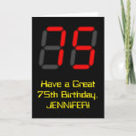 "[ Thumbnail: 75th Birthday: Red Digital Clock Style ""75"" + Name Card ]"