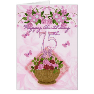 75th Birthday Special Lady, Roses And Flowers - 75 Greeting Card