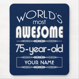 75th Birthday Worlds Best Fabulous Dark Blue Mouse Pad