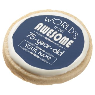 75th Birthday Worlds Best Fabulous Dark Blue Round Shortbread Cookie