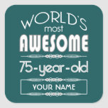 75th Birthday Worlds Best Fabulous Dark Green Square Sticker