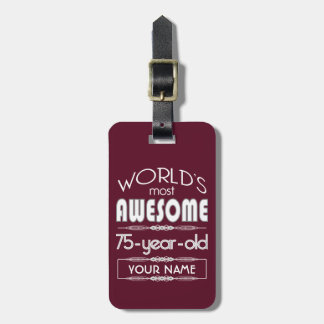 75th Birthday Worlds Best Fabulous Dark Red Bag Tag