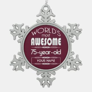 75th Birthday Worlds Best Fabulous Dark Red Maroon Snowflake Pewter Christmas Ornament