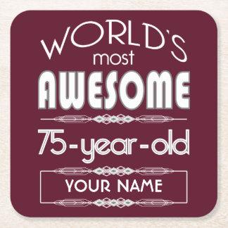 75th Birthday Worlds Best Fabulous Dark Red Maroon Square Paper Coaster