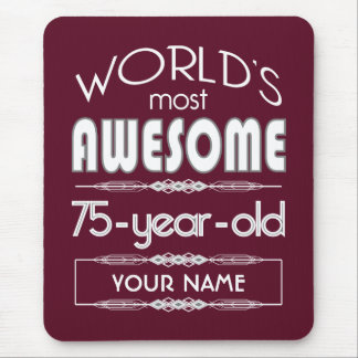 75th Birthday Worlds Best Fabulous Dark Red Mouse Pad