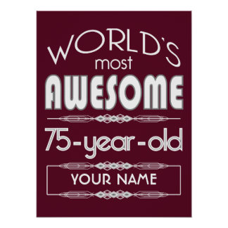 75th Birthday Worlds Best Fabulous Dark Red Poster