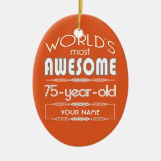 75th Birthday Worlds Best Fabulous Flame Orange Ceramic Ornament