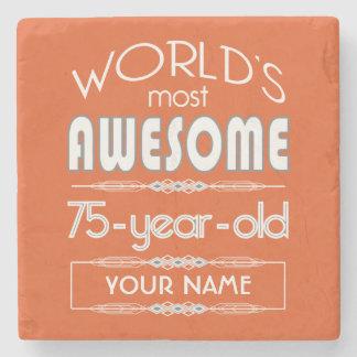 75th Birthday Worlds Best Fabulous Flame Orange Stone Coaster