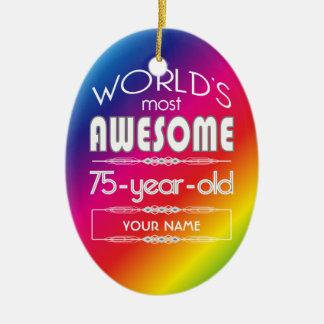 75th Birthday Worlds Best Fabulous Rainbow Ceramic Ornament