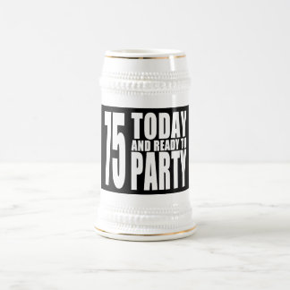 75th Birthdays Parties : 75 Today & Ready to Party Beer Stein