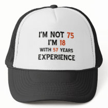75th cool birthday designs trucker hat