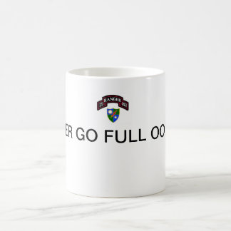 75th Rangers, NEVER GO FULL OORAH! Classic White Coffee Mug