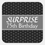 75th SURPRISE Birthday Black Silver Red Square Sticker