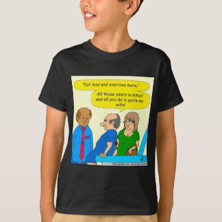 761 doctor quotes my wife cartoon T-Shirt