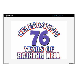 """76 years of raising hell decals for 15"""" laptops"""