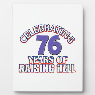 76 years of raising hell plaque