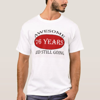 76 years old birthday designs T-Shirt