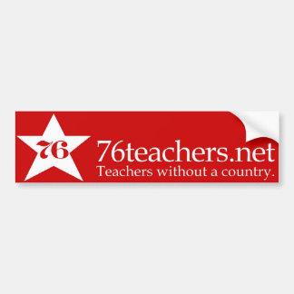 76Teachers Bumper Sticker Red Car Bumper Sticker