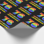 [ Thumbnail: 76th Birthday: Bold, Fun, Simple, Rainbow 76 Wrapping Paper ]