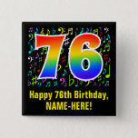[ Thumbnail: 76th Birthday: Colorful Music Symbols, Rainbow 76 Button ]