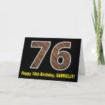 "[ Thumbnail: 76th Birthday: Name + Faux Wood Grain Pattern ""76"" Card ]"