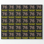 "[ Thumbnail: 76th Birthday: Name & Faux Wood Grain Pattern ""76"" Wrapping Paper ]"