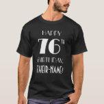 [ Thumbnail: 76th Birthday Party - Art Deco Inspired Look Shirt ]