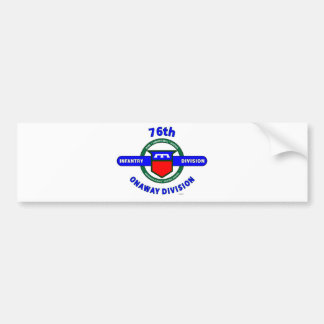 "76TH INFANTRY DIVISION ""ONAWAY DIVISION"" BUMPER STICKER"