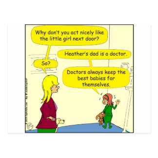 777 doctors keep best babies cartoon postcard