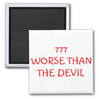 777 WORSE THAN THE DEVIL 2 INCH SQUARE MAGNET