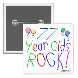 ¡77 años de la roca! pin cuadrado