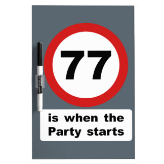 77 is when the Party Starts Dry-Erase Board