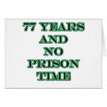 77 ninguna hora de prisión felicitación