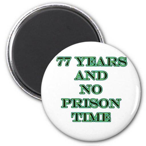 77 ninguna hora de prisión imán