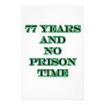 77 No prison time Stationery
