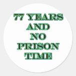 77 No prison time Stickers