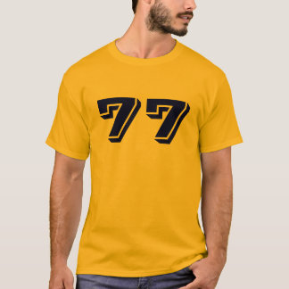 #77 T-Shirt