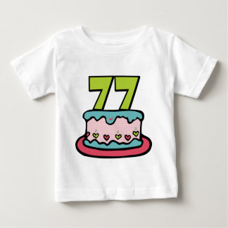 77 Year Old Birthday Cake Infant T-shirt
