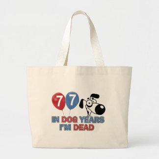 77  year old Dog year Bag