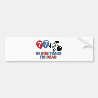 77  year old Dog year Bumper Sticker