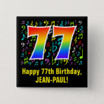 [ Thumbnail: 77th Birthday: Colorful Music Symbols, Rainbow 77 Button ]