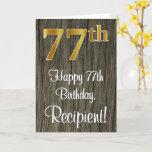 [ Thumbnail: 77th Birthday: Elegant Faux Gold Look #, Faux Wood Card ]