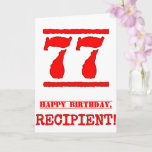 [ Thumbnail: 77th Birthday: Fun, Red Rubber Stamp Inspired Look Card ]